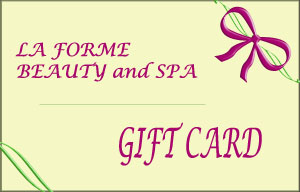 LAForme Gift Cards- Click for Details